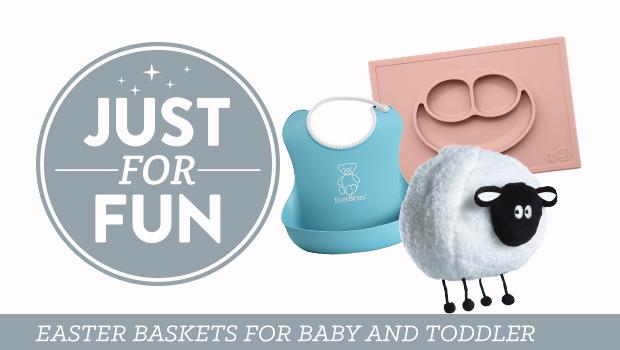 Easter Basket Filler Ideas for Baby and Toddler