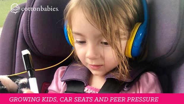 Growing Kids Car Seats And Peer Pressure Cotton Babies Blog
