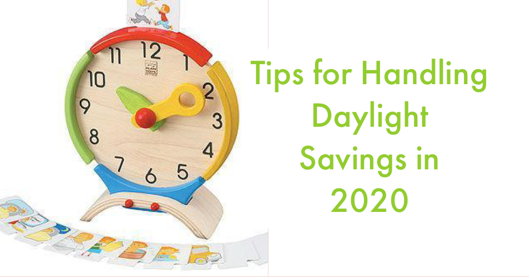 Tips for handling the end of Daylight Savings in 2020 #parenting #COVID